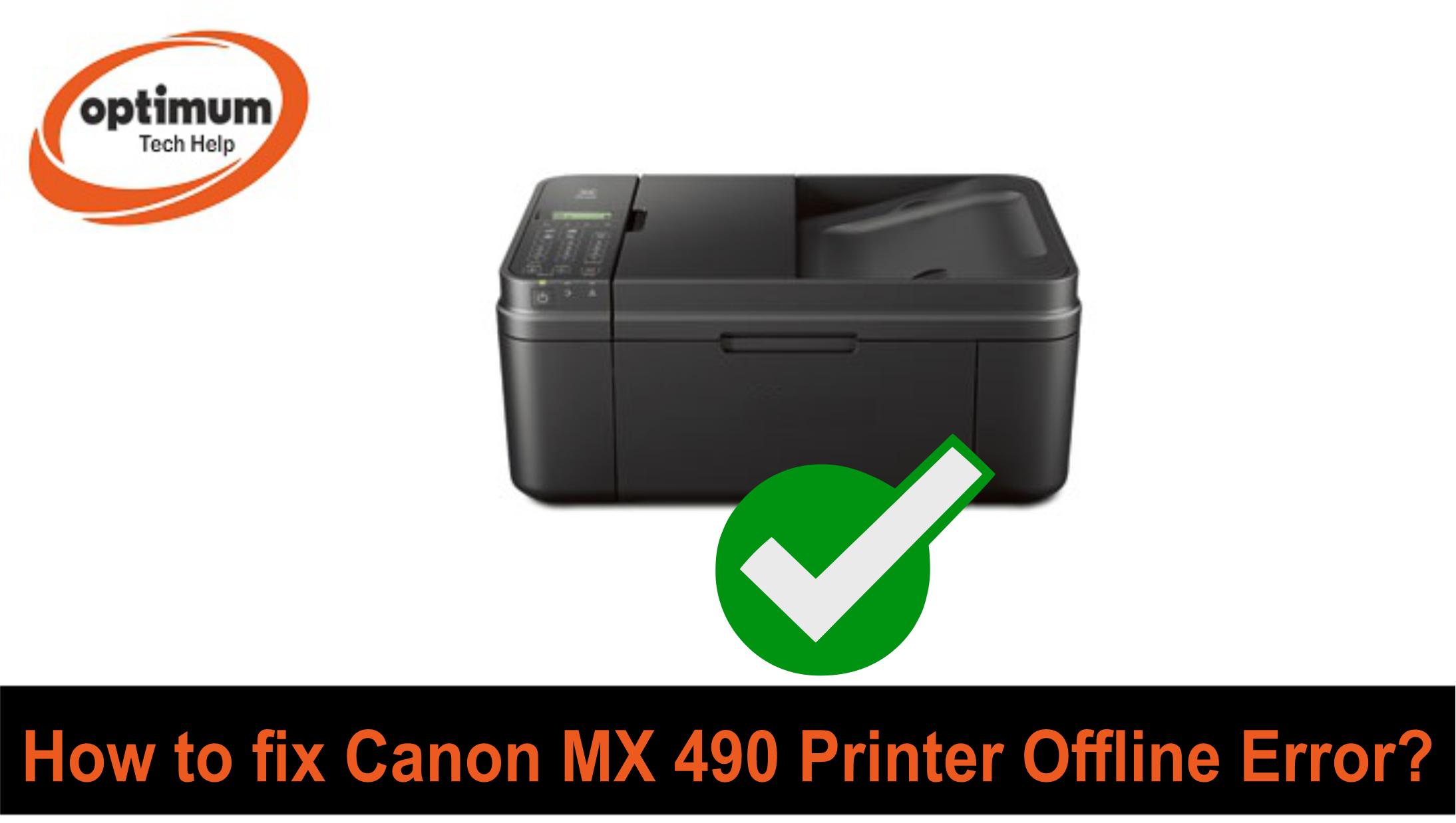 canon mx490 printer offline